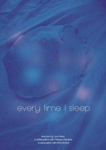 Every Time I Sleep (2018)
